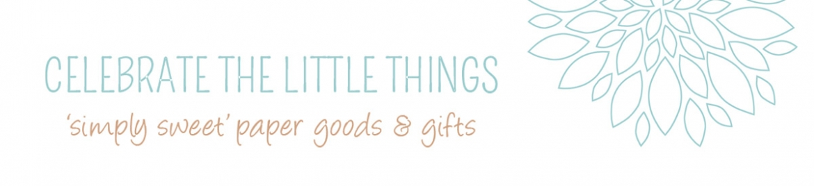 Celebrate the Little Things Banner